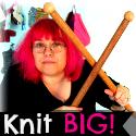 Knit Big!